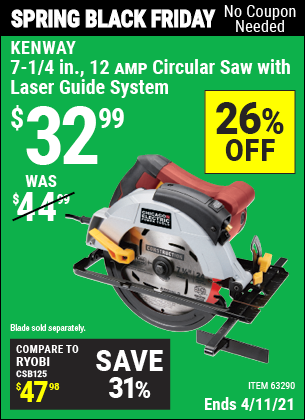 Buy the CHICAGO ELECTRIC 7-1/4 in. 12 Amp Heavy Duty Circular Saw With Laser Guide System (Item 63290) for $32.99, valid through 4/11/2021.