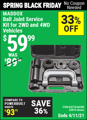Buy the MADDOX Ball Joint Service Kit For 2WD And 4WD Vehicles (Item 63610/63279/64399) for $59.99, valid through 4/11/2021.