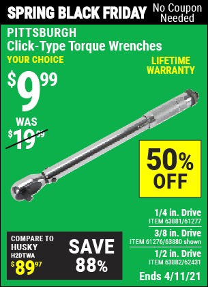 Buy the PITTSBURGH 3/8 in. Drive Click Type Torque Wrench (Item 63880/61276) for $9.99, valid through 4/11/2021.