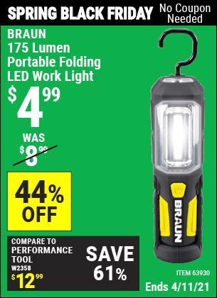 Buy the BRAUN Portable Folding LED Work Light (Item 63930) for $4.99, valid through 4/11/2021.