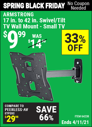 Buy the ARMSTRONG 17 In. To 42 In. Swivel/Tilt TV Wall Mount (Item 64238) for $9.99, valid through 4/11/2021.