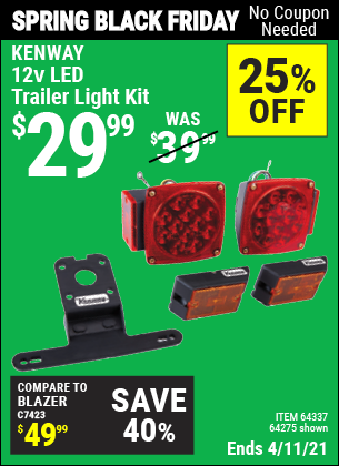 Buy the KENWAY 12 Volt LED Trailer Light Kit (Item 64275/64337) for $29.99, valid through 4/11/2021.