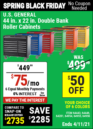 Buy the U.S. GENERAL SERIES 2 44 In. X 22 In. Double Bank Roller Cabinet (Item 64133/64133/64134) for $449.99, valid through 4/11/2021.