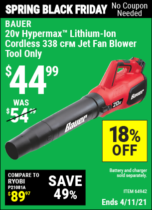 Buy the BAUER 20V Hypermax Lithium Cordless Jet Fan Blower (Item 64942) for $44.99, valid through 4/11/2021.