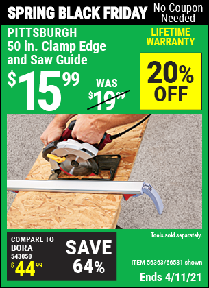 Buy the PITTSBURGH 50 In. Clamp Edge and Saw Guide (Item 66581/56363) for $15.99, valid through 4/11/2021.
