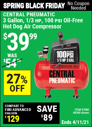 Buy the CENTRAL PNEUMATIC 3 Gal. 1/3 HP 100 PSI Oil-Free Hot Dog Air Compressor (Item 97080/97080) for $39.99, valid through 4/11/2021.