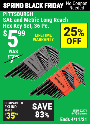Buy the PITTSBURGH SAE & Metric Long Reach Hex Key Set 36 Pc. (Item 94725/62171) for $5.99, valid through 4/11/2021.