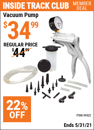 Inside Track Club members can buy the MITYVAC Mityvac Vacuum Pump (Item 39522) for $34.99, valid through 5/31/2021.