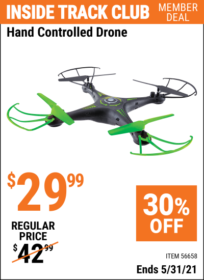 Inside Track Club members can buy the Hand Controlled Drone (Item 56658) for $29.99, valid through 5/31/2021.