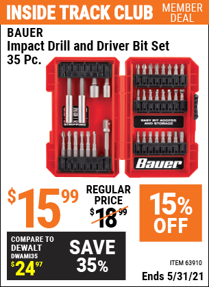 Inside Track Club members can buy the BAUER Impact Drill and Driver Bit Set 35 Pc. (Item 63910) for $15.99, valid through 5/31/2021.