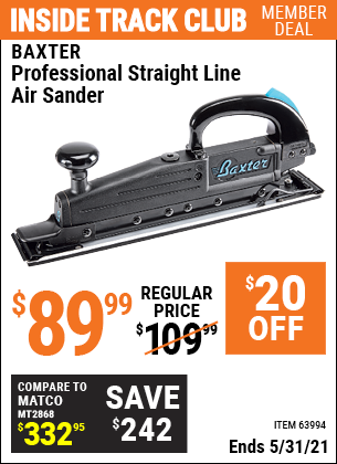 Inside Track Club members can buy the BAXTER Professional Straight Line Air Sander (Item 63994) for $89.99, valid through 5/31/2021.