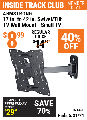 Inside Track Club members can buy the ARMSTRONG 17 In. To 42 In. Swivel/Tilt TV Wall Mount (Item 64238) for $8.99, valid through 5/31/2021.