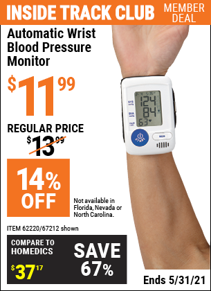 Inside Track Club members can buy the NORTH AMERICAN HEALTHCARE Automatic Wrist Blood Pressure Monitor (Item 67212/62220) for $11.99, valid through 5/31/2021.