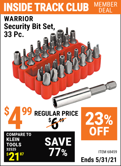 Inside Track Club members can buy the WARRIOR Security Bit Set 33 Pc. (Item 68459) for $4.99, valid through 5/31/2021.