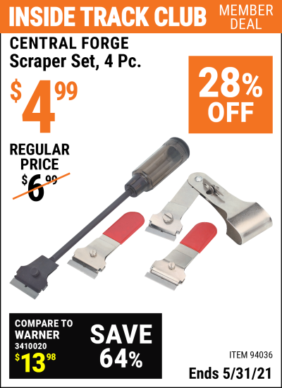 Inside Track Club members can buy the CENTRAL FORGE Scraper Set 4 Pc. (Item 94036) for $4.99, valid through 5/31/2021.