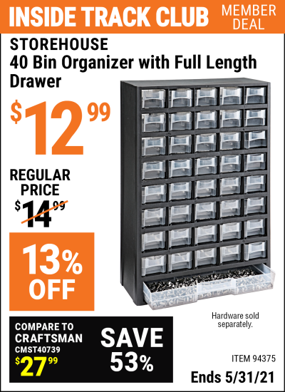 Inside Track Club members can buy the STOREHOUSE 40 Bin Organizer with Full Length Drawer (Item 94375) for $12.99, valid through 5/31/2021.