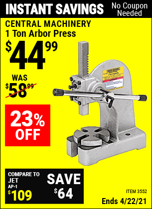 Buy the CENTRAL MACHINERY 1 Ton Arbor Press (Item 3552) for $44.99, valid through 4/22/2021.