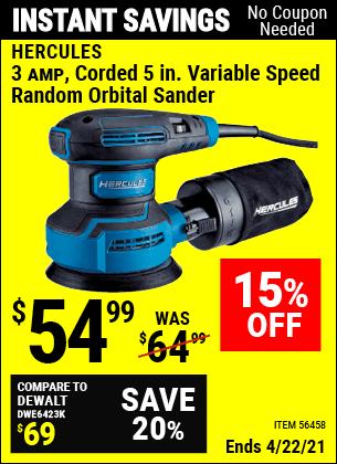 Buy the HERCULES 3 Amp Corded 5 In. Variable Speed Random Orbital Sander (Item 56458) for $54.99, valid through 4/22/2021.