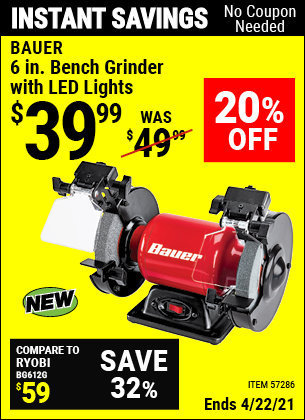 Buy the BAUER 6 In. Bench Grinder With LED Lights (Item 57286) for $39.99, valid through 4/22/2021.
