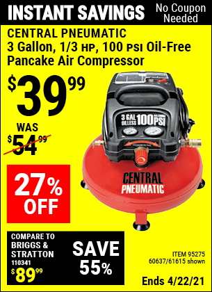 Buy the CENTRAL PNEUMATIC 3 Gal. 1/3 HP 100 PSI Oil-Free Pancake Air Compressor (Item 61615/95275/60637) for $39.99, valid through 4/22/2021.