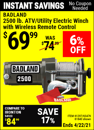 Buy the BADLAND 2500 lb. ATV/Utility Winch (Item 61840/61297/63476) for $69.99, valid through 4/22/2021.