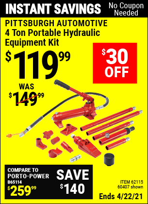 Buy the PITTSBURGH AUTOMOTIVE 4 ton Heavy Duty Portable Hydraulic Equipment Kit (Item 62115/62115) for $119.99, valid through 4/22/2021.