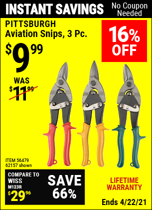 Buy the PITTSBURGH Aviation Snips 3 Pc. (Item 62157/56479) for $9.99, valid through 4/22/2021.