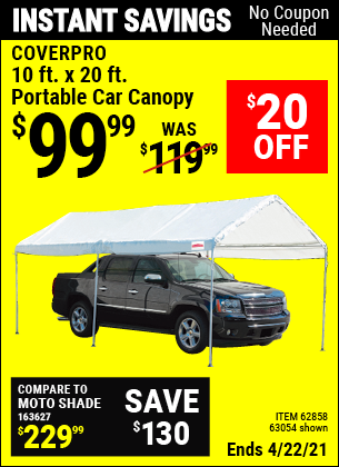 Buy the COVERPRO 10 Ft. X 20 Ft. Portable Car Canopy (Item 62858/62858) for $99.99, valid through 4/22/2021.