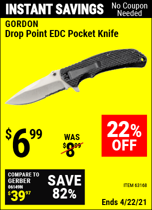 Buy the GORDON Drop Point EDC Pocket Knife (Item 63168) for $6.99, valid through 4/22/2021.