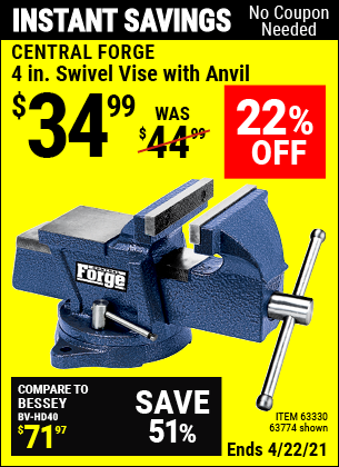 Buy the CENTRAL FORGE 4 in. Swivel Vise with Anvil (Item 63774/63330) for $34.99, valid through 4/22/2021.