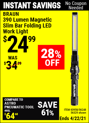 Buy the BRAUN 390 Lumen Magnetic Slim Bar Folding LED Work Light (Item 63958/63958/56248) for $24.99, valid through 4/22/2021.