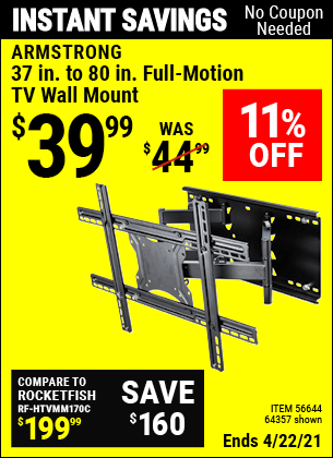 Buy the ARMSTRONG 37 in. to 80 in. Full-Motion TV Wall Mount (Item 64357/56644) for $39.99, valid through 4/22/2021.