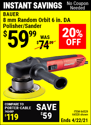 Buy the BAUER 6 in. 5.7 Amp Heavy Duty Dual Action Variable Speed Polisher (Item 64528/64529) for $59.99, valid through 4/22/2021.