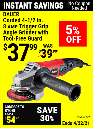 Buy the BAUER Corded 4-1/2 in. 8 Amp Heavy Duty Trigger Grip Angle Grinder with Tool-Free Guard (Item 64742) for $37.99, valid through 4/22/2021.