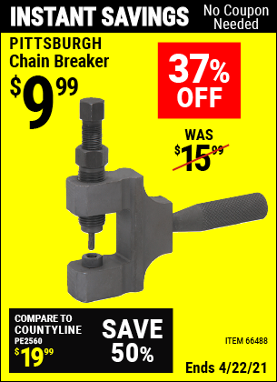 Buy the PITTSBURGH Heavy Duty Chain Breaker (Item 66488) for $9.99, valid through 4/22/2021.