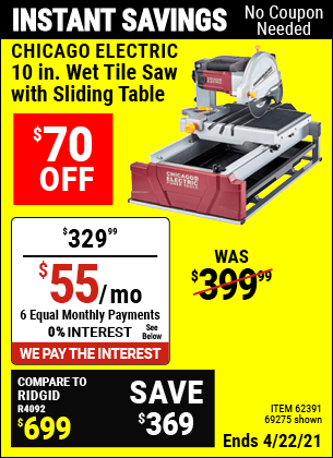Buy the CHICAGO ELECTRIC 2.5 HP 10 In. Tile/Brick Saw (Item 69275/62391) for $329.99, valid through 4/22/2021.