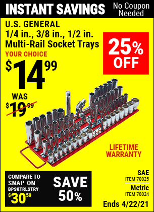 Buy the U.S. GENERAL 1/4 in. 3/8 in. 1/2 in. Multi-Rail Socket Tray (Item 70025) for $14.99, valid through 4/22/2021.