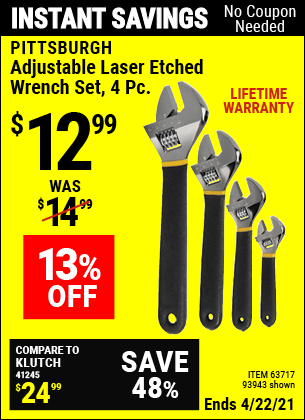 Buy the PITTSBURGH 4 Pc Adjustable Laser Etched Wrench Set (Item 93943/63717) for $12.99, valid through 4/22/2021.