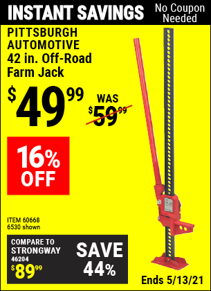 Buy the PITTSBURGH AUTOMOTIVE 42 in. Off-Road Farm Jack (Item 06530/60668) for $49.99, valid through 5/13/2021.