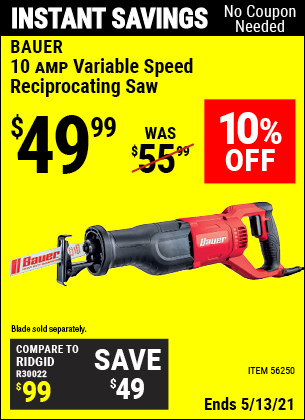 Buy the BAUER 10 Amp Variable Speed Reciprocating Saw (Item 56250) for $49.99, valid through 5/13/2021.