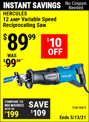 Buy the HERCULES 12 Amp Variable Speed Reciprocating Saw (Item 56879) for $89.99, valid through 5/13/2021.