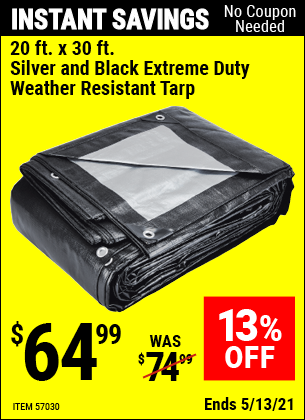 Buy the HFT 20 Ft. X 30 Ft. Silver & Black Extreme Duty Weather Resistant Tarp (Item 57030) for $64.99, valid through 5/13/2021.