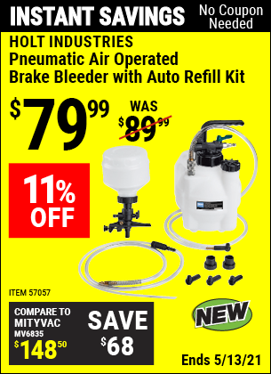 Buy the HOLT INDUSTRIES Pneumatic Air Operated Brake Bleeder With Auto Refill Kit (Item 57057) for $79.99, valid through 5/13/2021.