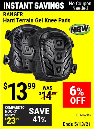 Buy the RANGER Hard Terrain Gel Knee Pads (Item 57915) for $13.99, valid through 5/13/2021.