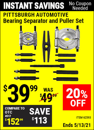 Buy the PITTSBURGH AUTOMOTIVE Bearing Separator and Puller Set (Item 62593) for $39.99, valid through 5/13/2021.
