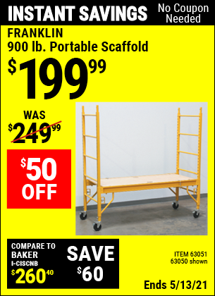 Buy the FRANKLIN Heavy Duty Portable Scaffold (Item 63050/63051) for $199.99, valid through 5/13/2021.