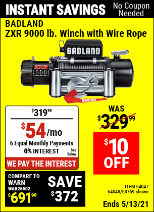 Buy the BADLAND ZXR 9000 lb. Truck/SUV Winch (Item 63769/64047/64048) for $319.99, valid through 5/13/2021.