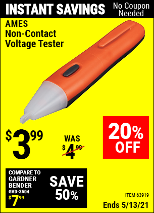 Buy the AMES Non-Contact Voltage Tester (Item 63919) for $3.99, valid through 5/13/2021.