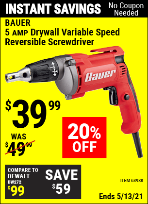 Buy the BAUER 5 Amp Heavy Duty Drywall Variable Speed Reversible Screwdriver (Item 63988) for $39.99, valid through 5/13/2021.