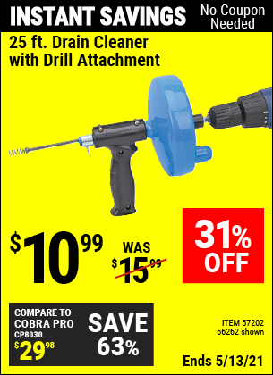 Buy the 25 Ft. Drain Cleaner With Drill Attachment (Item 66262/57202) for $10.99, valid through 5/13/2021.
